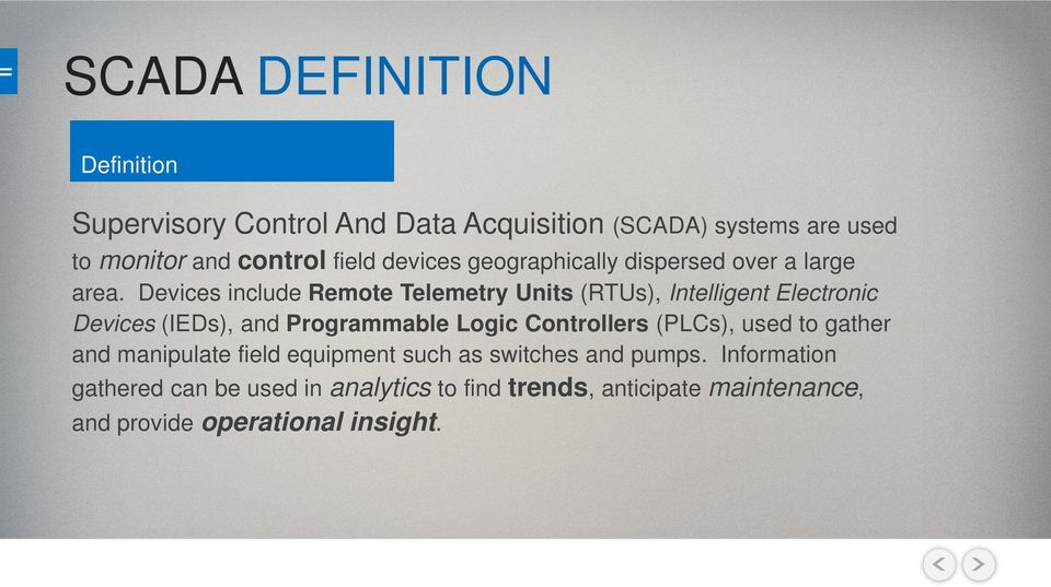 Devices include Remote Telemetry Units (RTUs), Intelligent Electronic Devices (IEDs), and Programmable Logic Controllers
