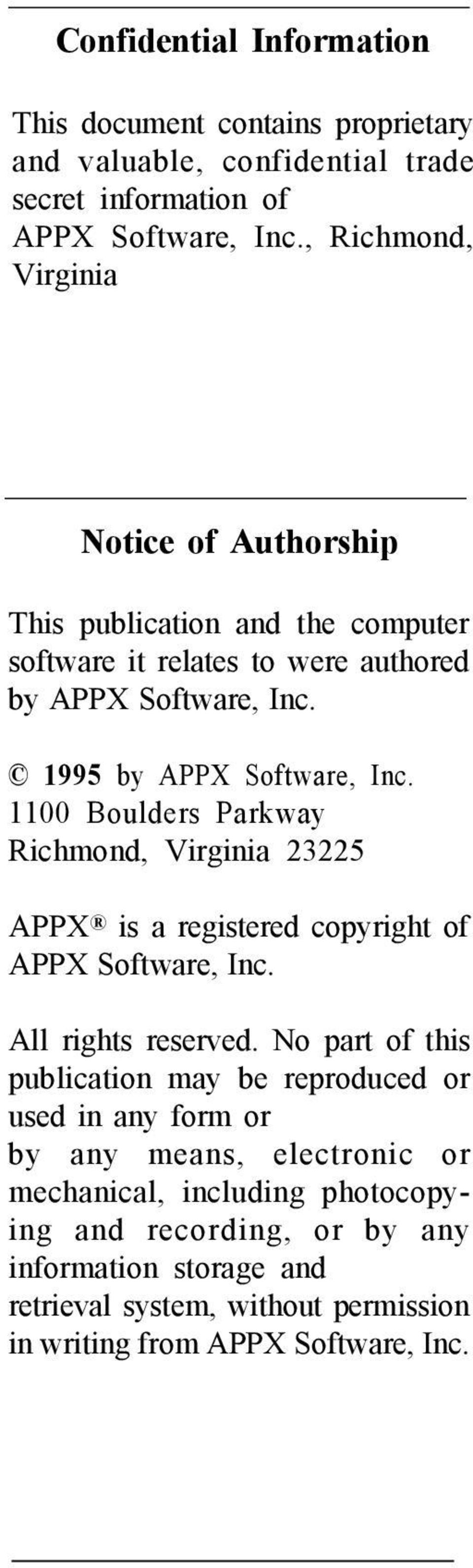 1100 Boulders Parkway Richmond, Virginia 23225 APPX is a registered copyright of APPX Software, Inc. All rights reserved.
