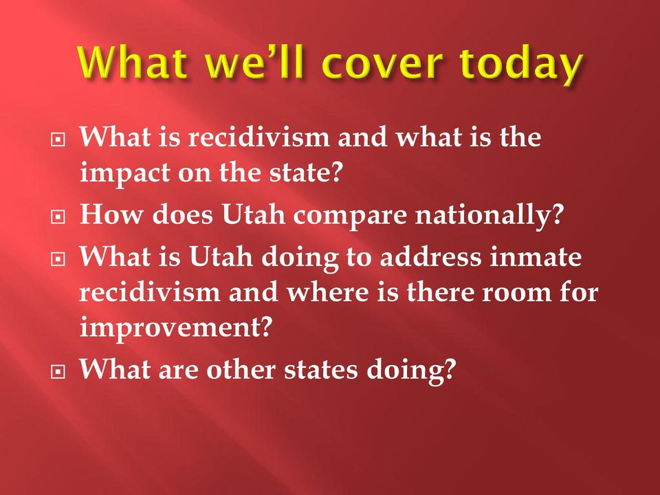 What is Utah doing to address inmate recidivism and