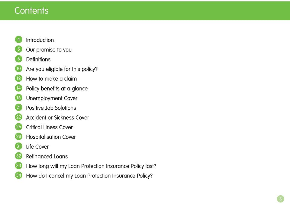 How to make a claim Policy benefits at a glance Unemployment Cover Positive Job Solutions Accident or