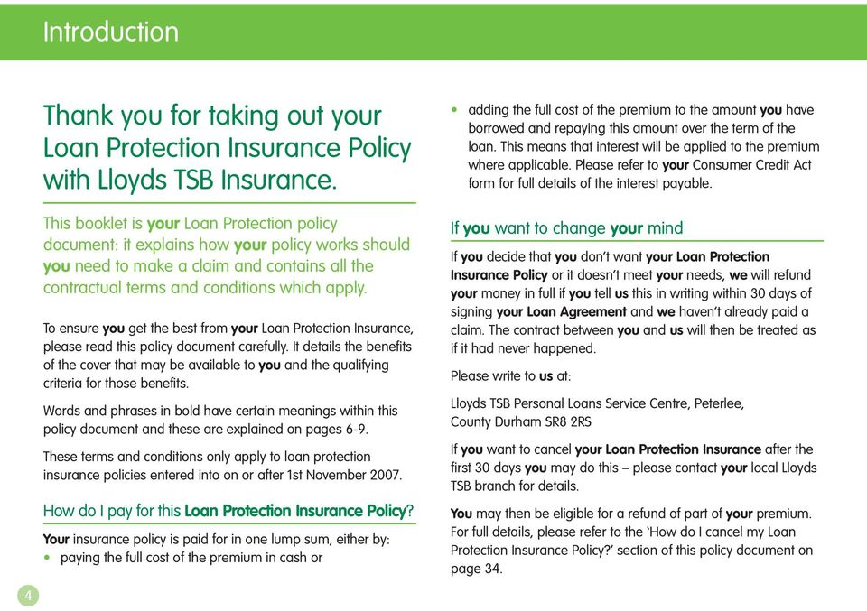 To ensure you get the best from your Loan Protection Insurance, please read this policy document carefully.