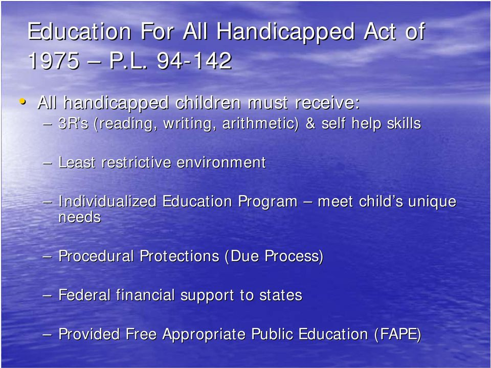 help skills Least restrictive environment Individualized Education Program meet child s