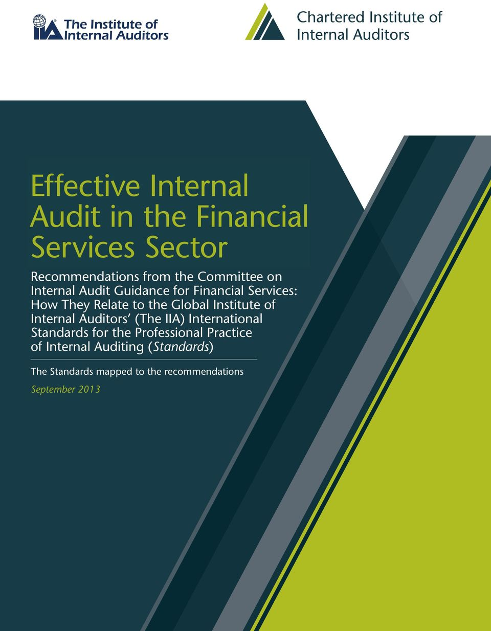 Global Institute of Internal Auditors (The IIA) International Standards for the
