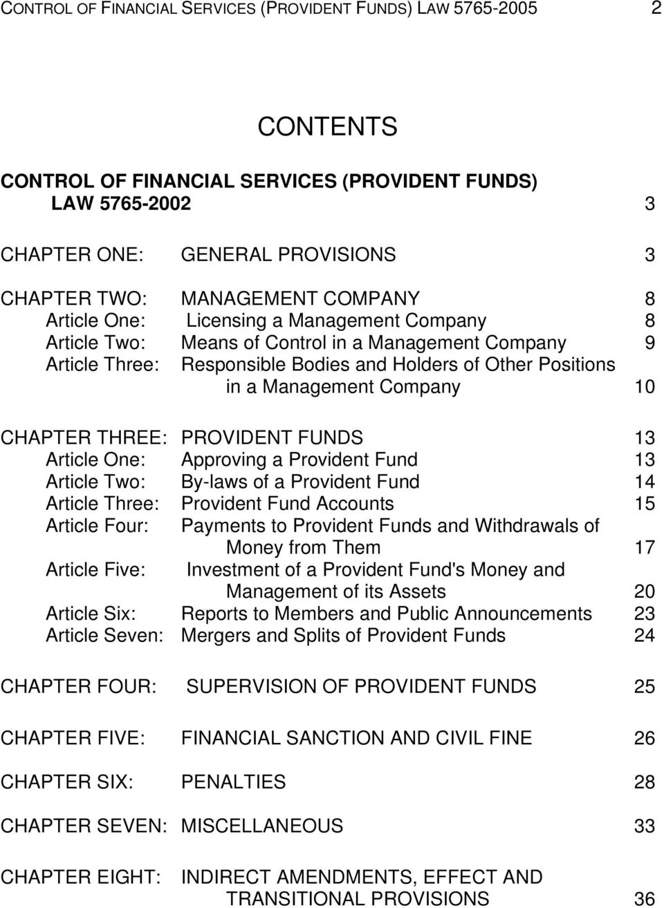 Company 10 CHAPTER THREE: PROVIDENT FUNDS 13 Article One: Approving a Provident Fund 13 Article Two: By-laws of a Provident Fund 14 Article Three: Provident Fund Accounts 15 Article Four: Payments to