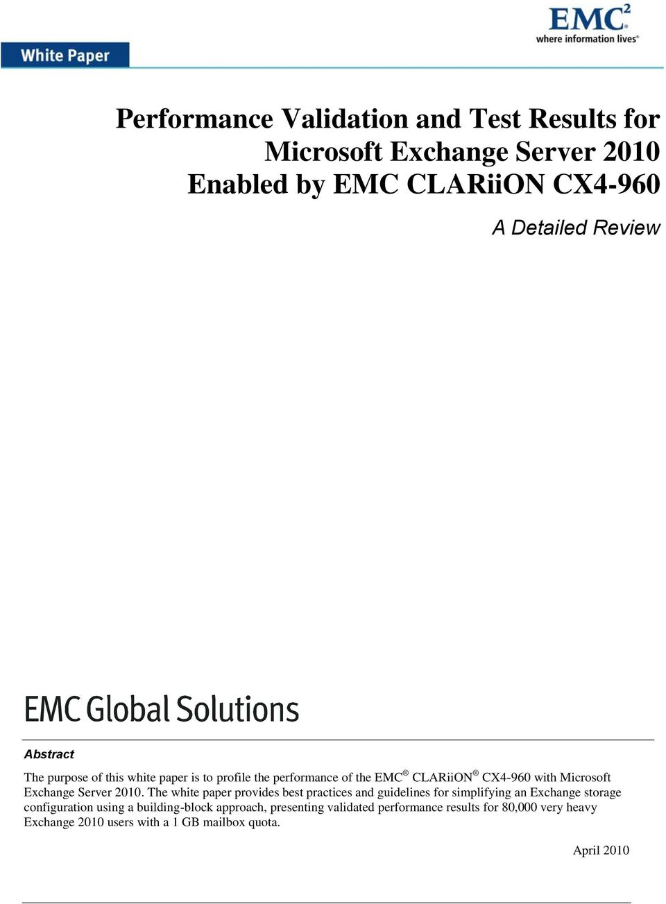 The white paper provides best practices and guidelines for simplifying an Exchange storage configuration using a