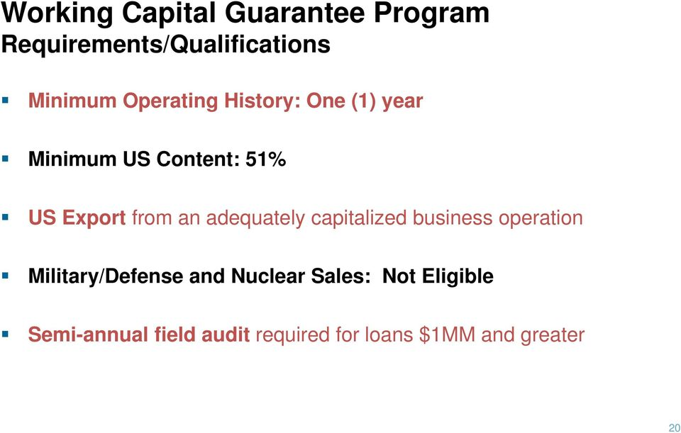 adequately capitalized business operation Military/Defense and Nuclear