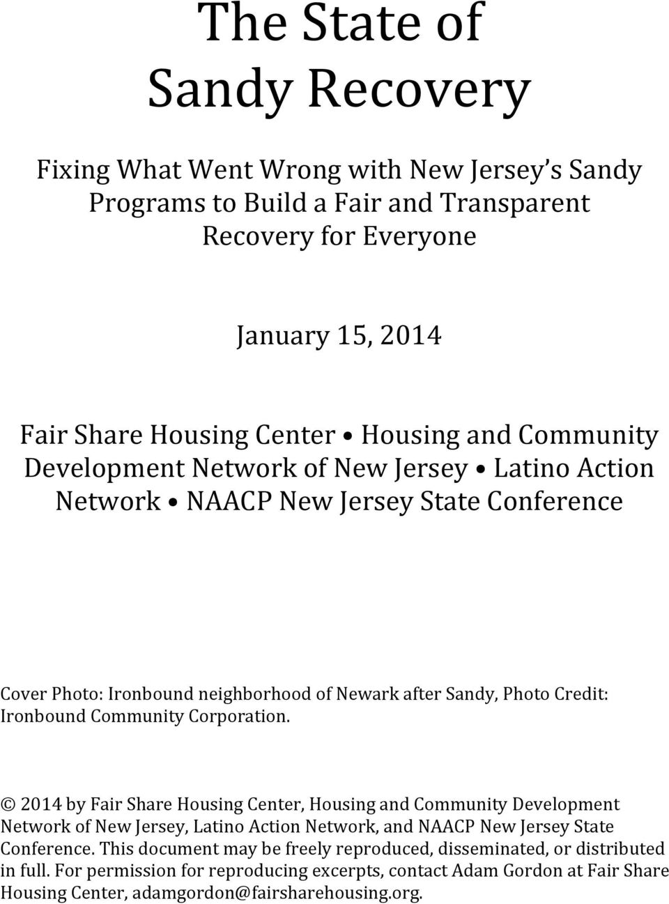 Community Corporation. 2014 by Fair Share Housing Center, Housing and Community Development Network of New Jersey, Latino Action Network, and NAACP New Jersey State Conference.