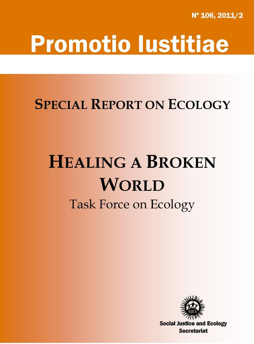 BROKEN WORLD Task Force on Ecology
