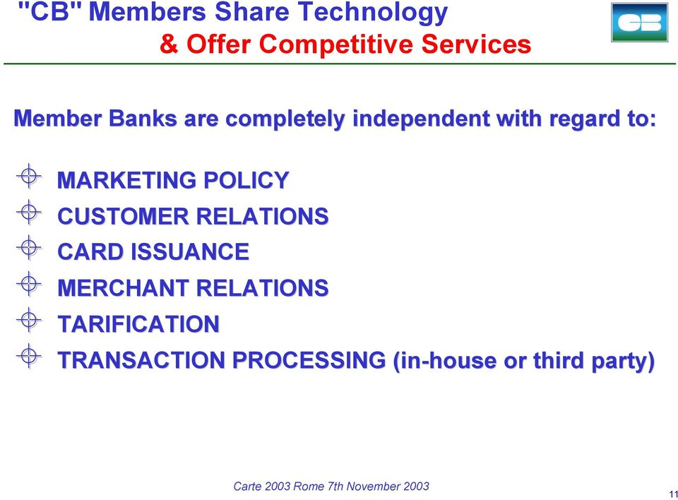 MARKETING POLICY CUSTOMER RELATIONS CARD ISSUANCE MERCHANT