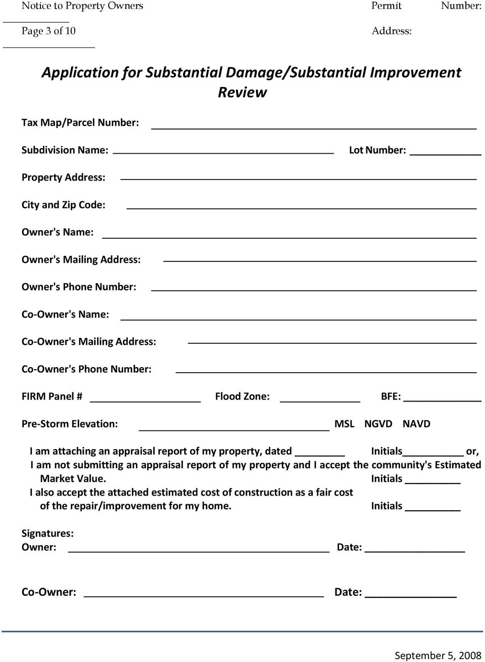 Elevation: MSL NGVD NAVD I am attaching an appraisal report of my property, dated Initials or, I am not submitting an appraisal report of my property and I accept the community's