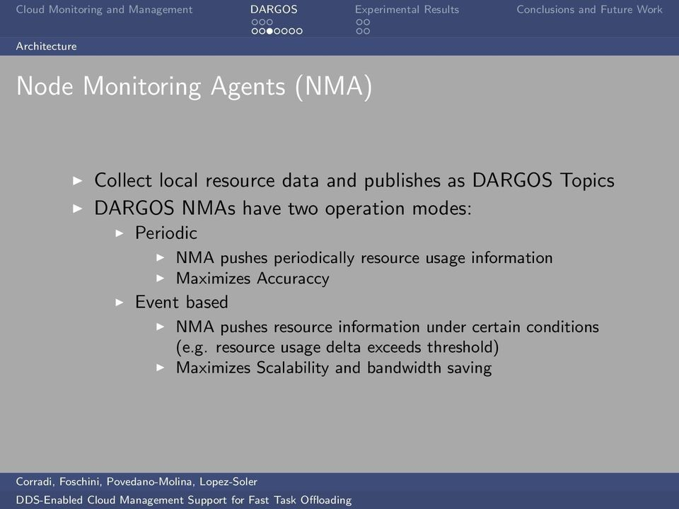 information Maximizes Accuraccy Event based NMA pushes resource information under certain