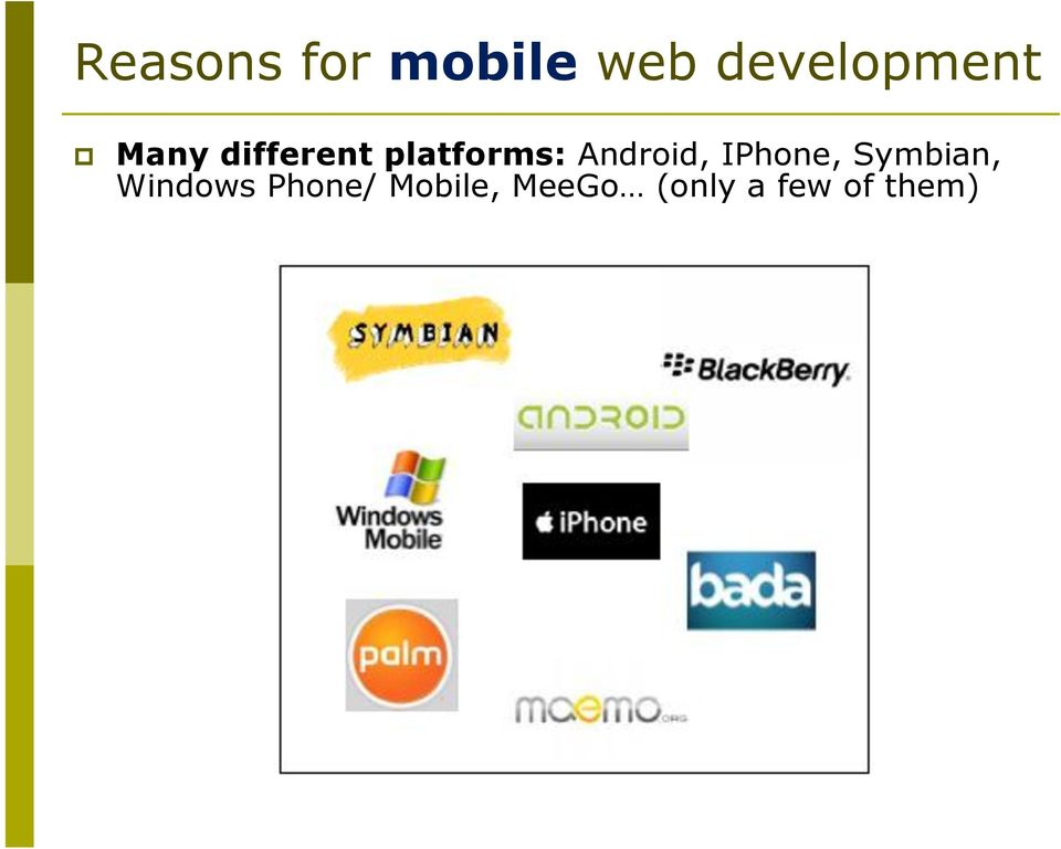 platforms: Android, IPhone,