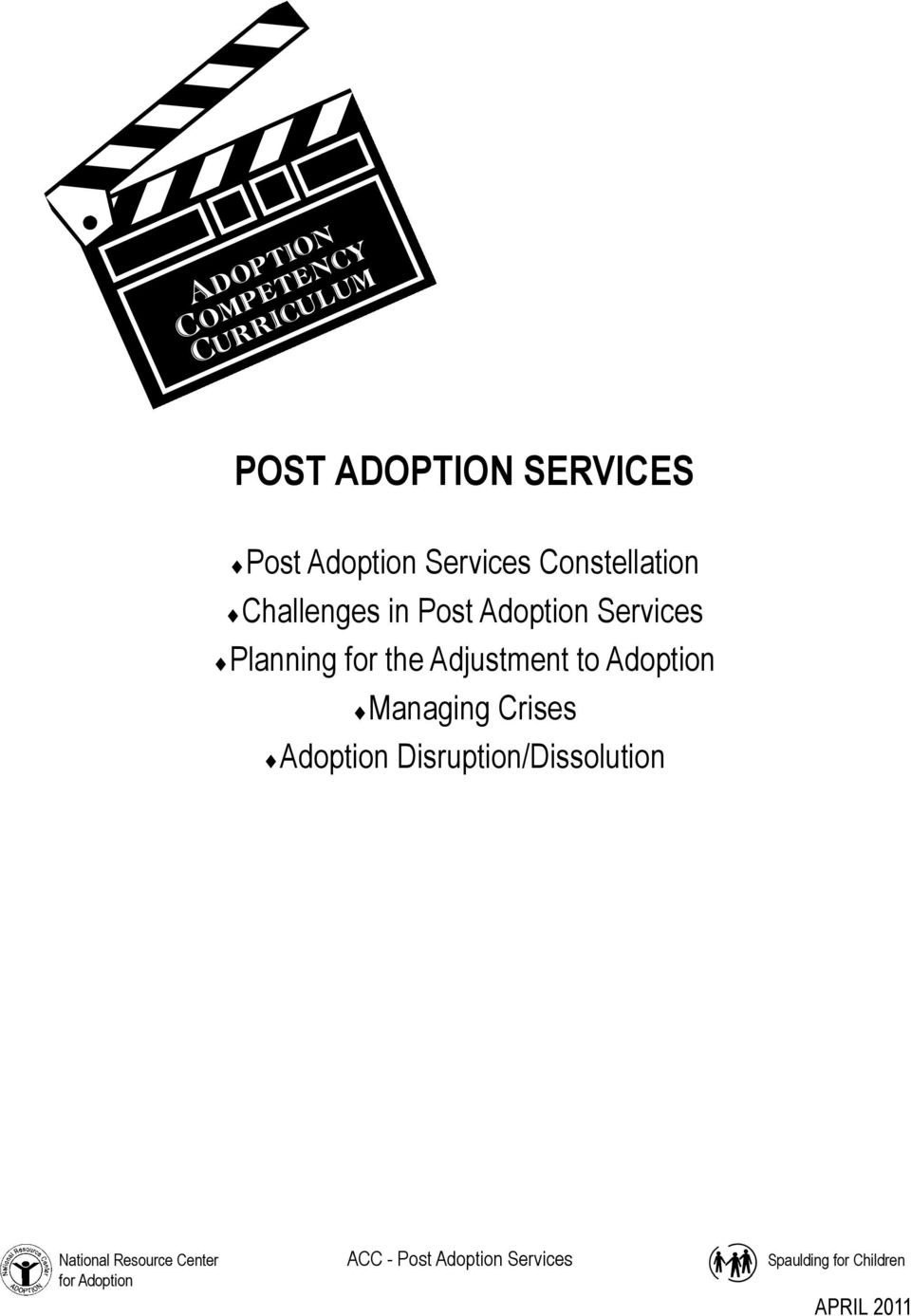 Services Planning for the Adjustment to Adoption Managing