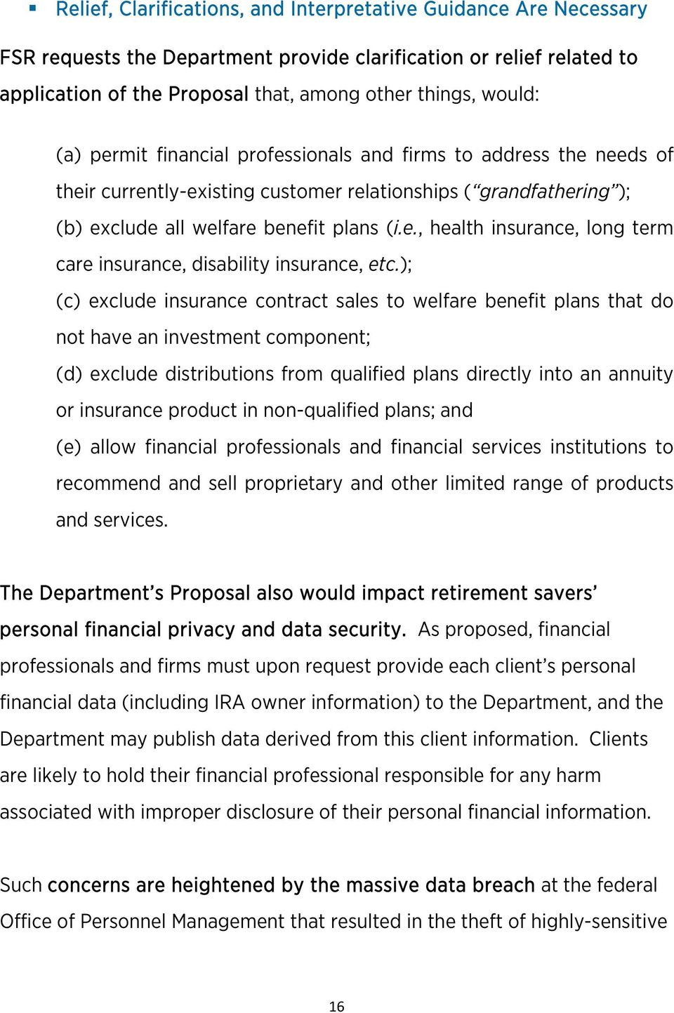 ); (c) exclude insurance contract sales to welfare benefit plans that do not have an investment component; (d) exclude distributions from qualified plans directly into an annuity or insurance product