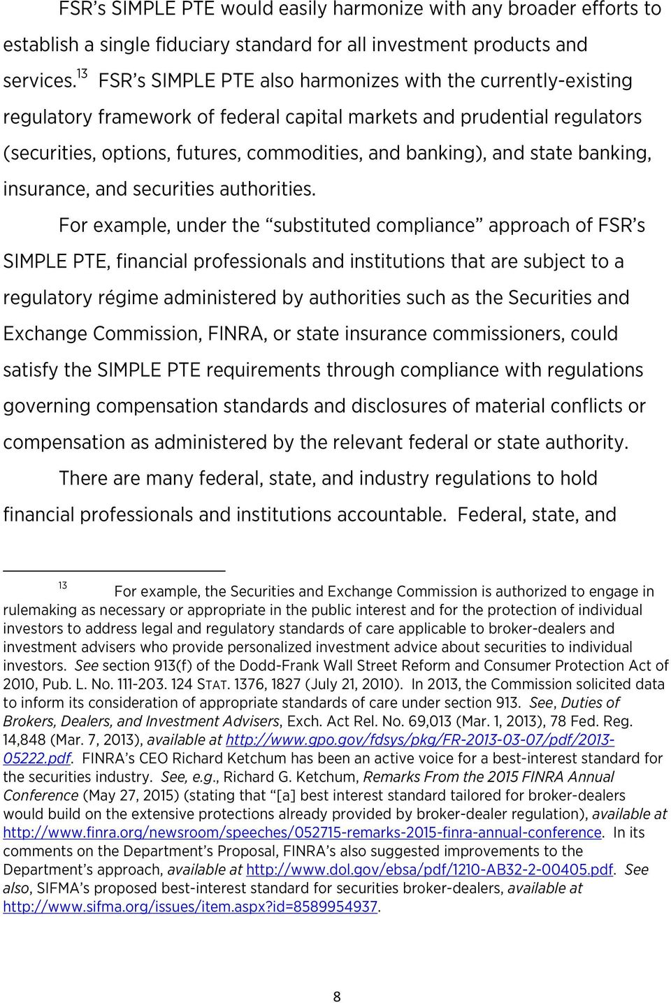 state banking, insurance, and securities authorities.