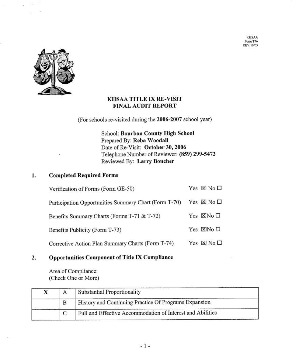 Completed Required Form s (Forschoolsre-visited duringthe2006-2007 schoolyear) Verificaticm offorms(form GE-50) School:Bourbon County High School Prepared By:Reba W oodall Date of Re-visit:O ctober