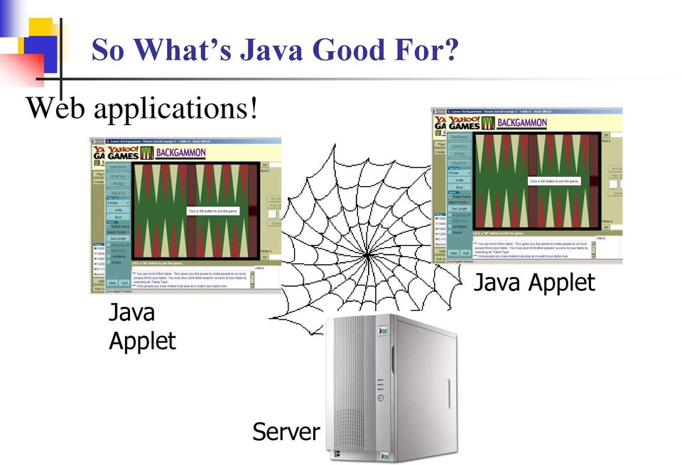 Web applications!