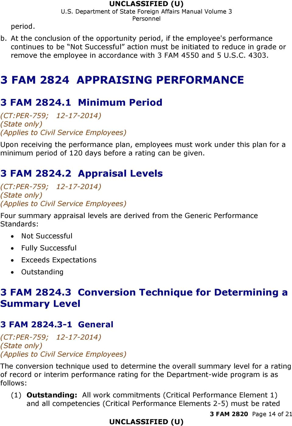4550 and 5 U.S.C. 4303. 3 FAM 2824 APPRAISING PERFORMANCE 3 FAM 2824.
