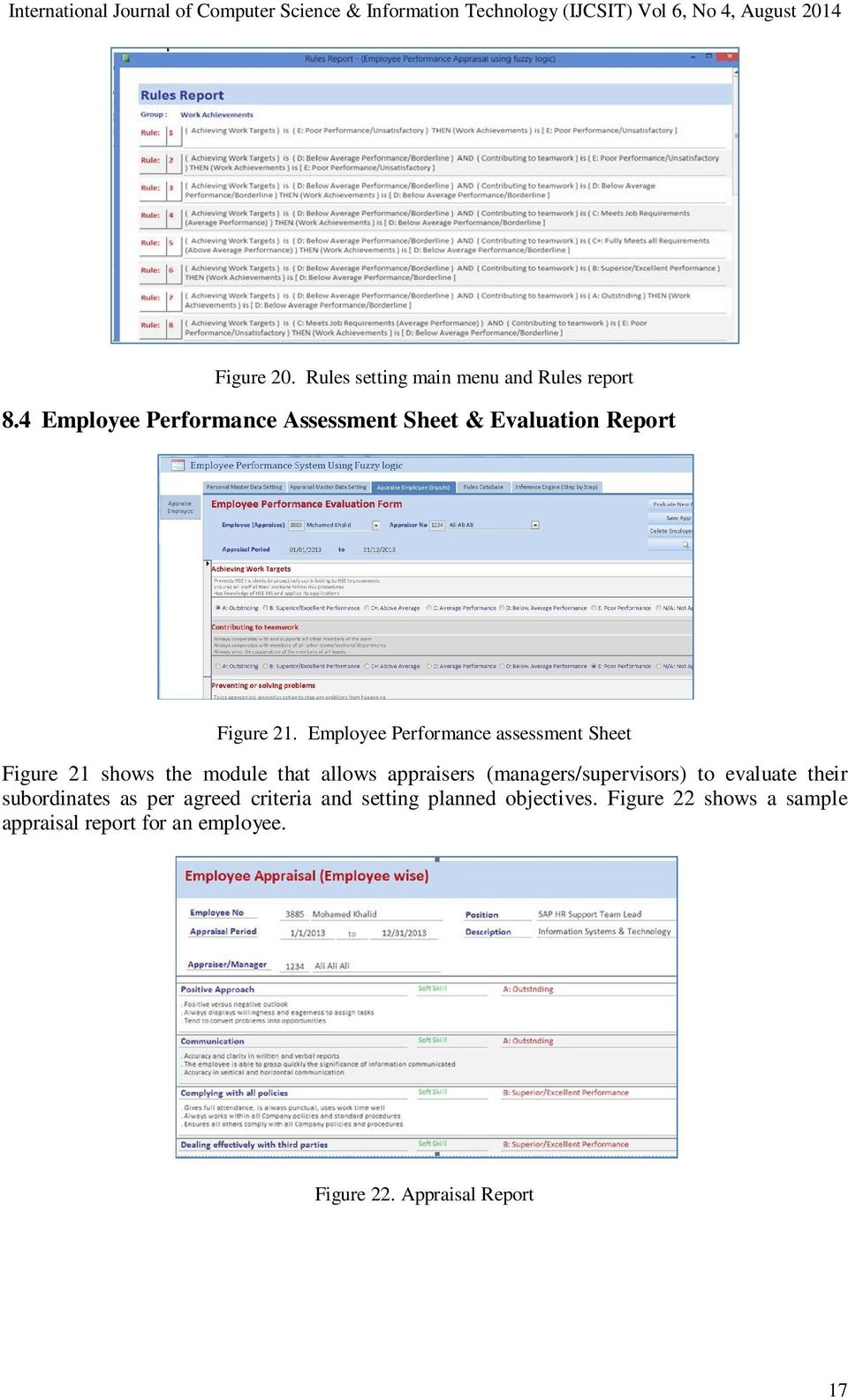 Employee Performance assessment Sheet Figure 21 shows the module that allows appraisers