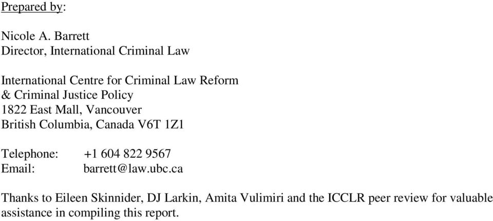 Criminal Justice Policy 1822 East Mall, Vancouver British Columbia, Canada V6T 1Z1 Telephone: