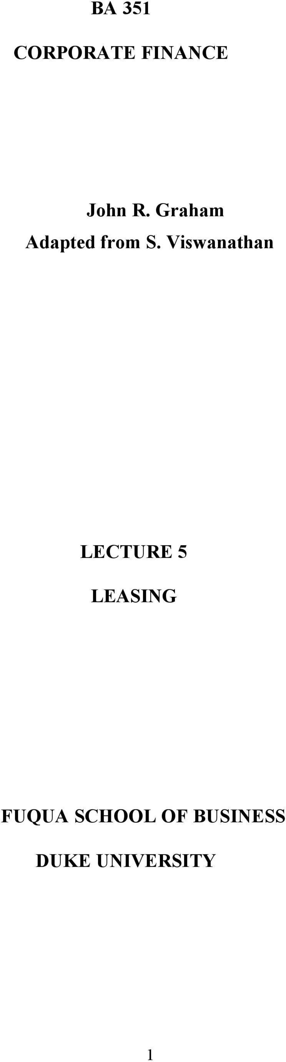 Viswanathan LECTURE 5 LEASING