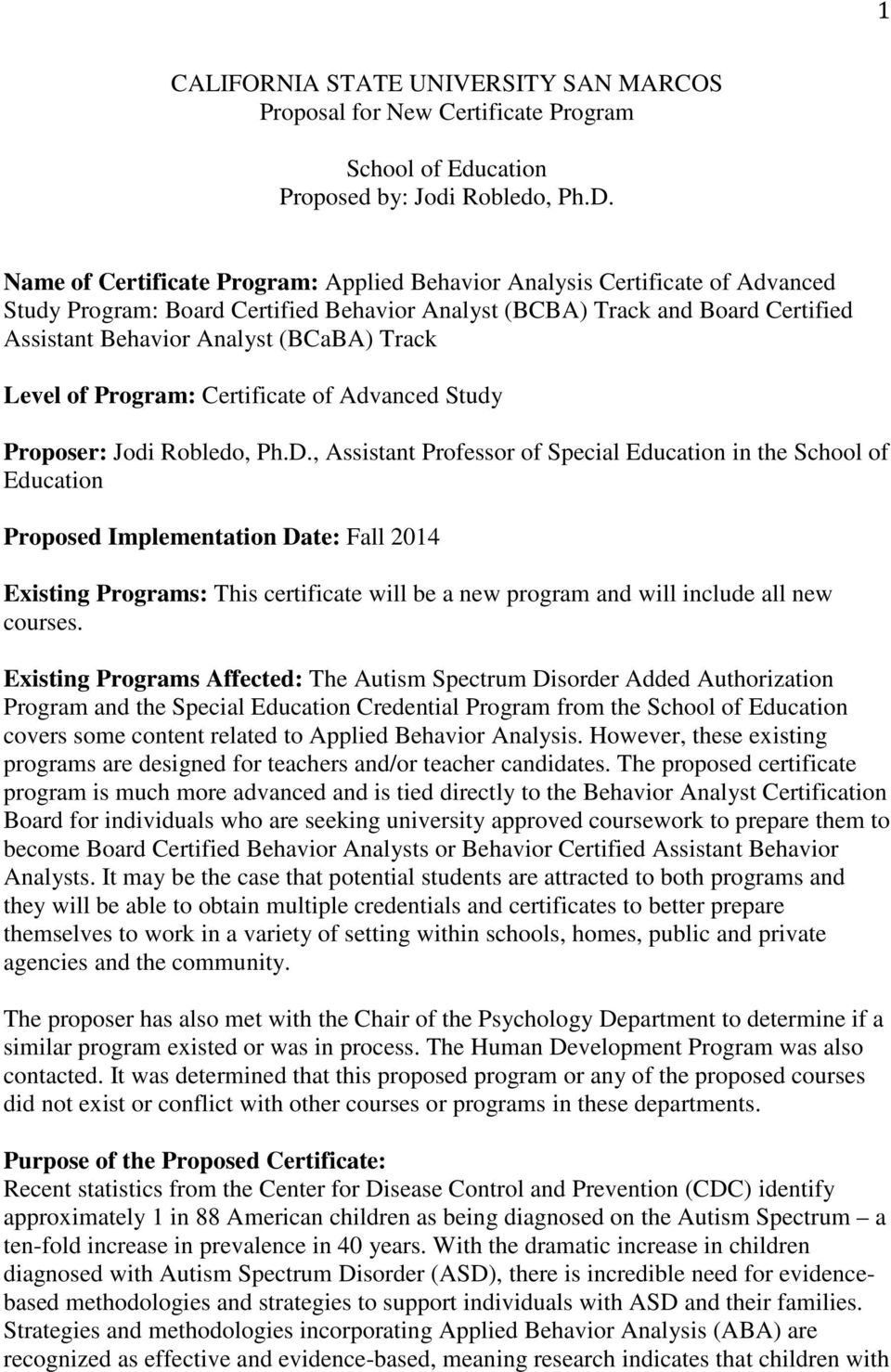 Track Level of Program: Certificate of Advanced Study Proposer: Jodi Robledo, Ph.D.