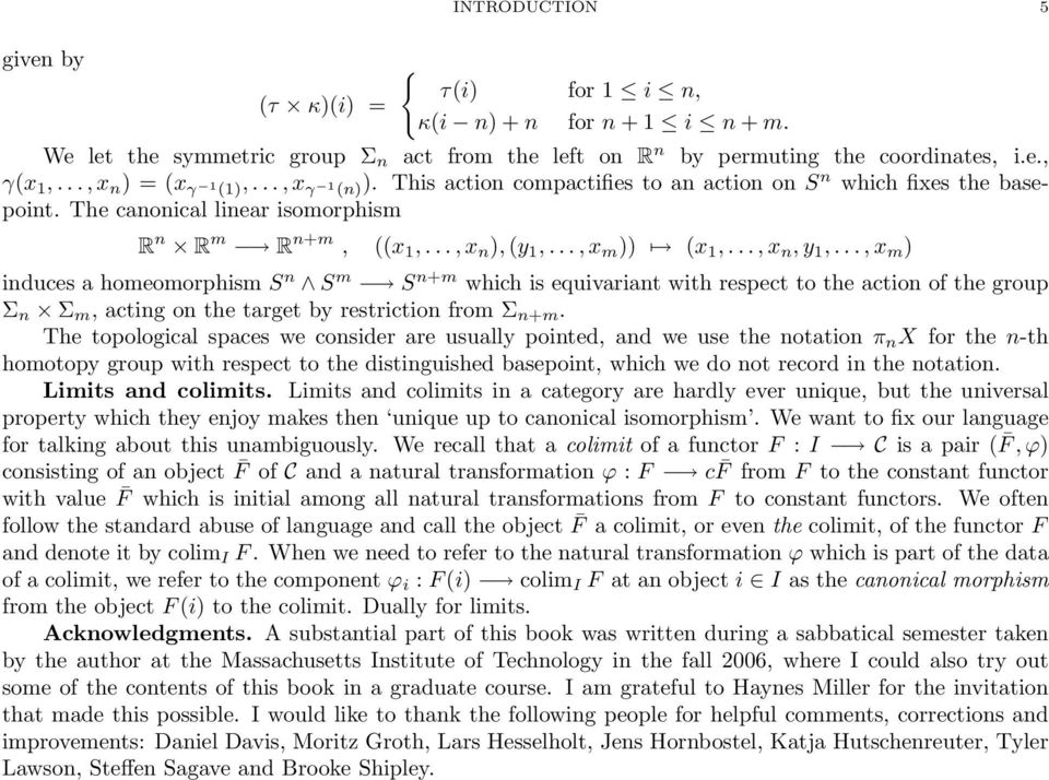 .., x n, y 1,..., x m ) induces a homeomorphism S n S m S n+m which is equivariant with respect to the action of the group Σ n Σ m, acting on the target by restriction from Σ n+m.