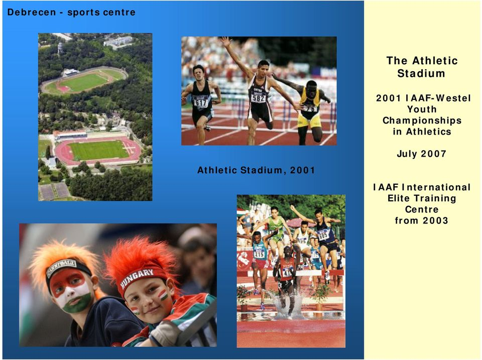 in Athletics Athletic Stadium, 2001 July