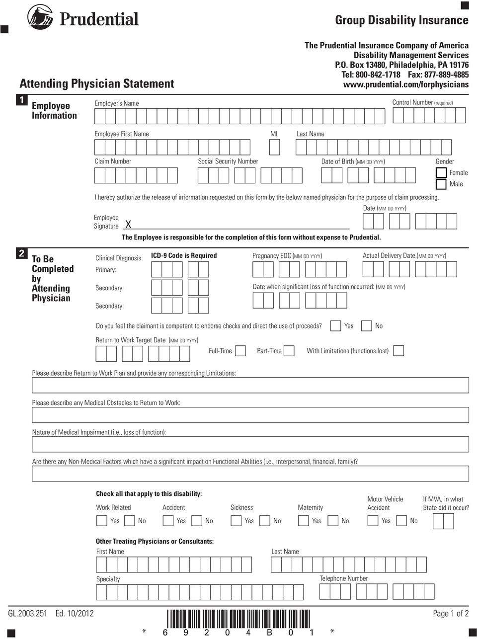 com/forphysicians 1 Employee Employer s Name Employee First Name MI Last Name Control Number (required) Claim Number Employee Signature X Social Security Number Date of Birth (MM DD YYYY) I hereby