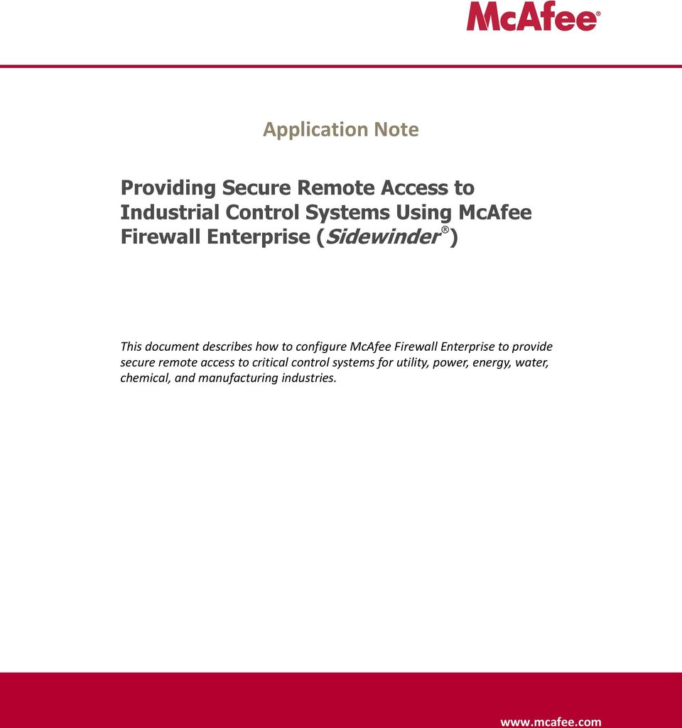 McAfee Firewall Enterprise to provide secure remote access to critical control