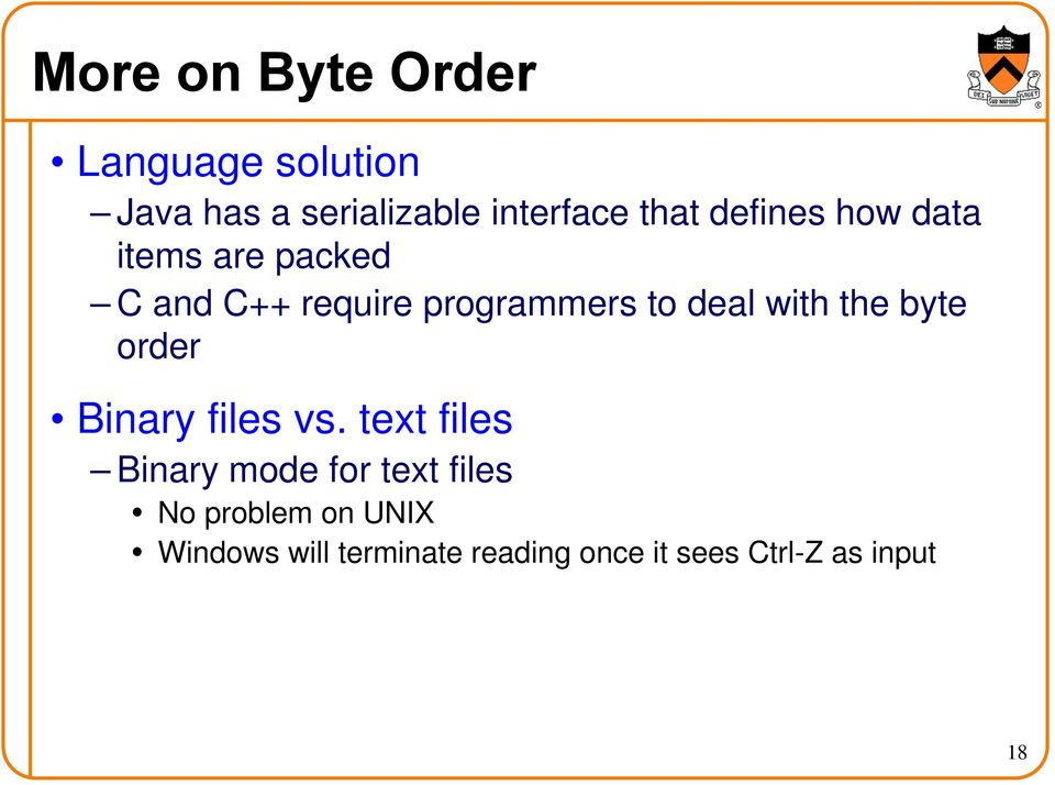 with the byte order Binary files vs.