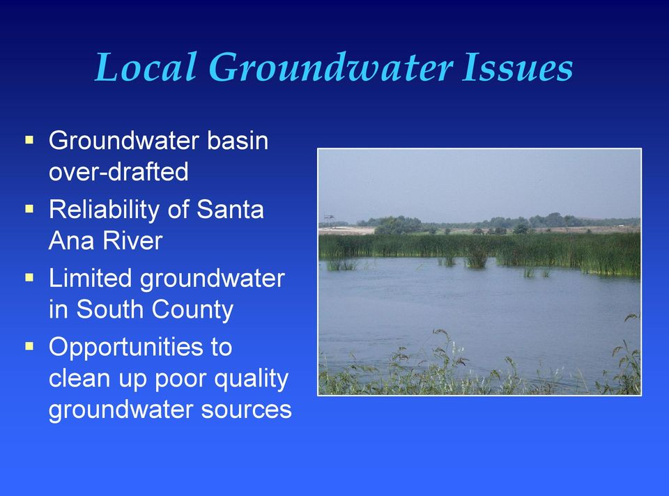 Limited groundwater in South County