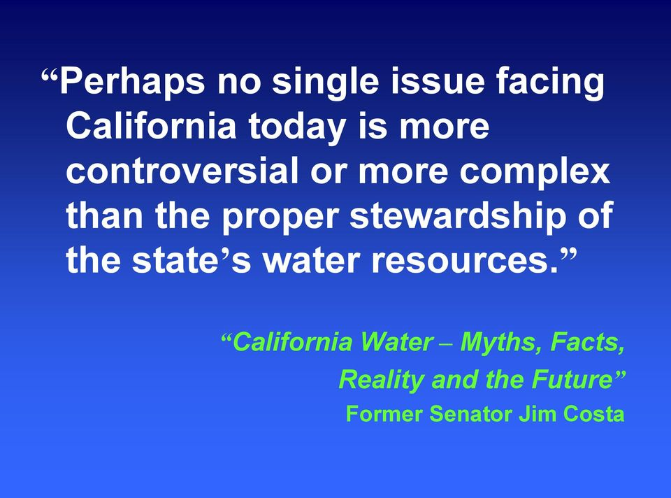 stewardship of the state s water resources.