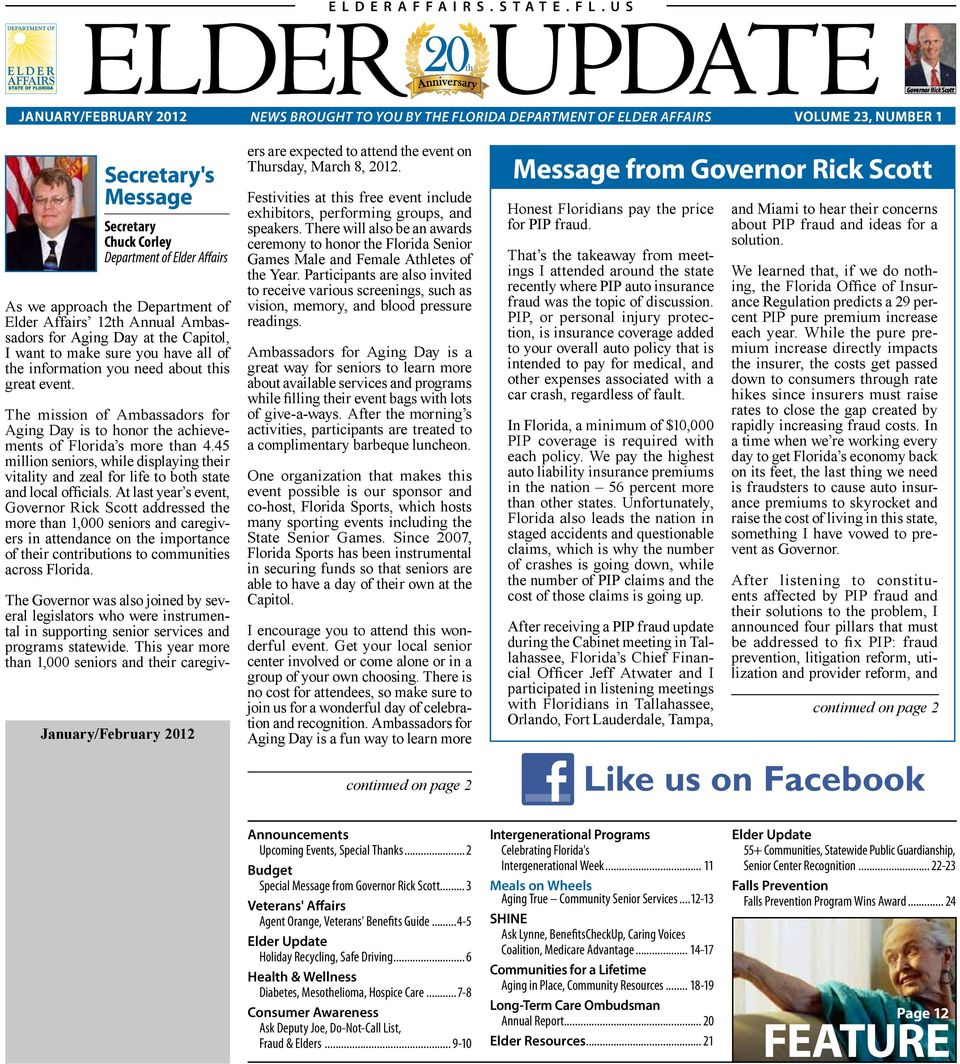 Department of Elder Affairs As we approach the Department of Elder Affairs 12th Annual Ambassadors for Aging Day at the Capitol, I want to make sure you have all of the information you need about