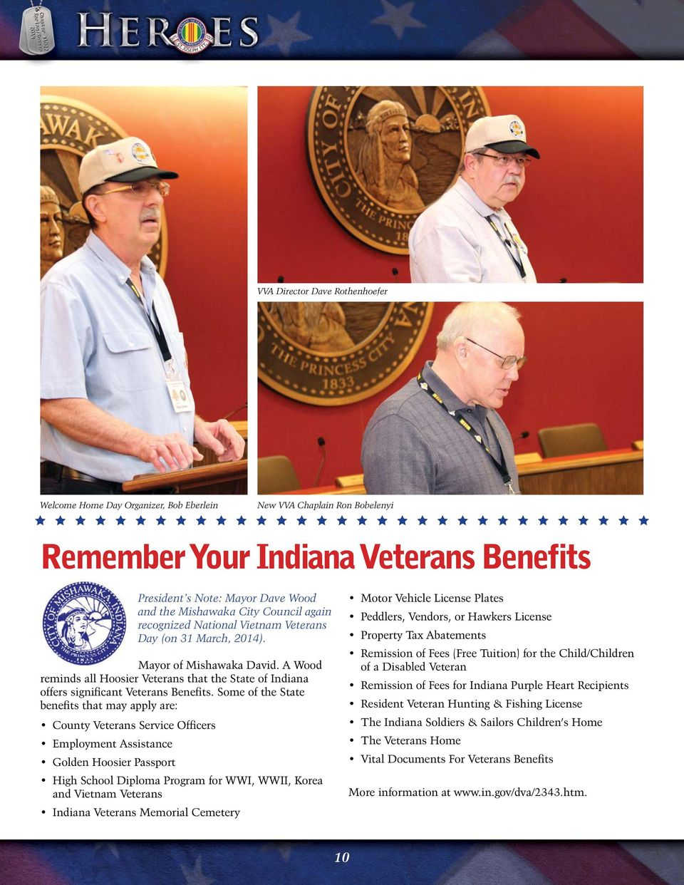 A Wood reminds all Hoosier Veterans that the State of Indiana offers significant Veterans Benefits.