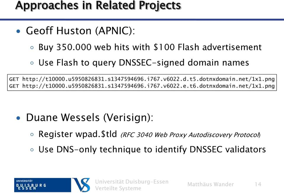 domain names Duane Wessels (Verisign): Register wpad.