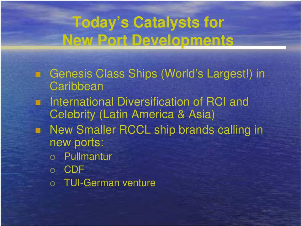 ) in Caribbean International Diversification of RCI and