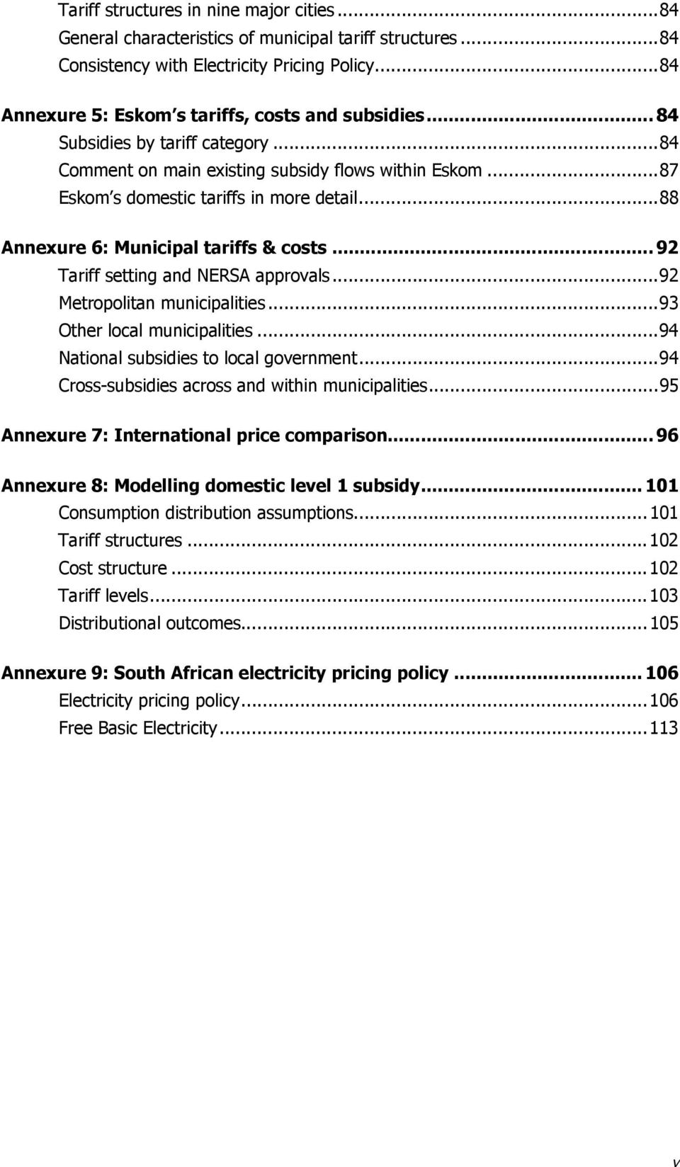 ..92 Tariff setting and NERSA approvals...92 Metropolitan municipalities...93 Other local municipalities...94 National subsidies to local government.