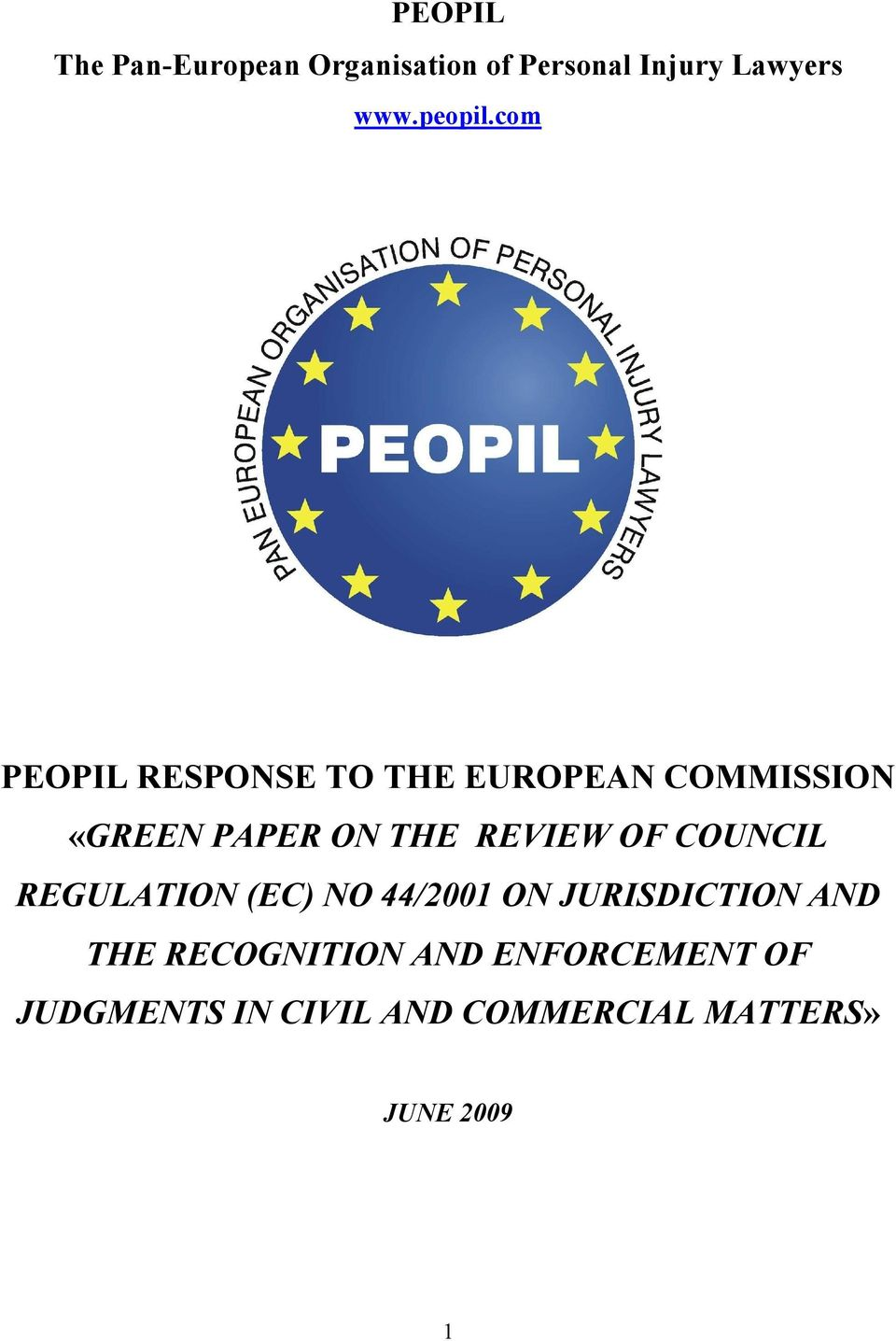 com PEOPIL RESPONSE TO THE EUROPEAN COMMISSION «GREEN PAPER ON THE REVIEW