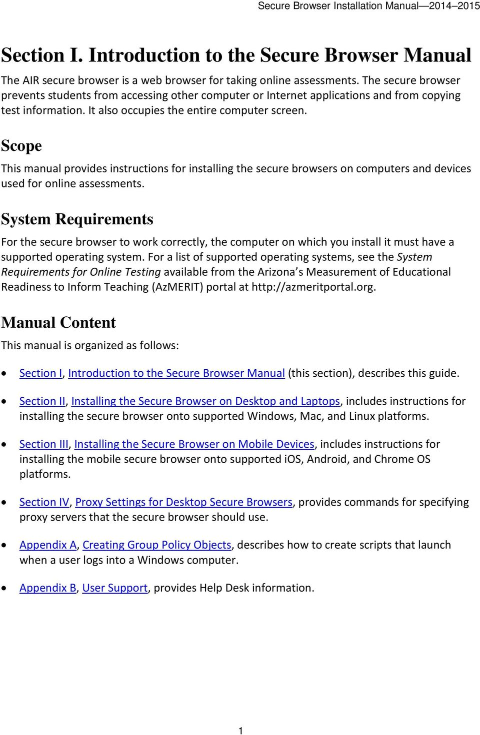 Scope This manual provides instructions for installing the secure browsers on computers and devices used for online assessments.
