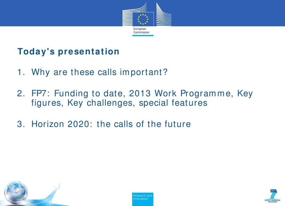 FP7: Funding to date, 2013 Work Programme, Key