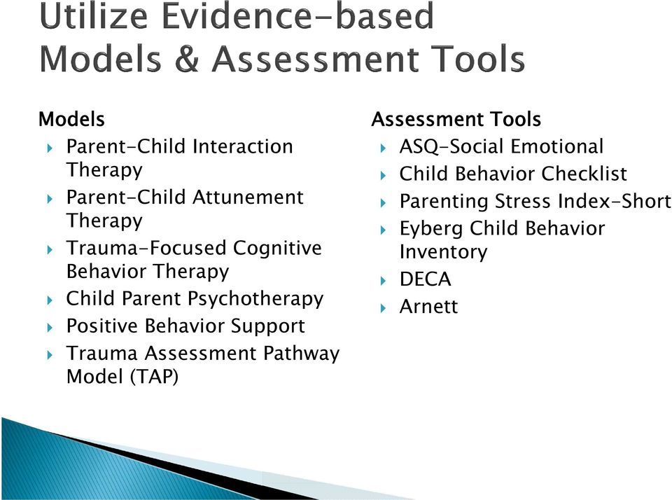 Behavior Support Trauma Assessment Pathway Model (TAP) Assessment Tools ASQ-Social