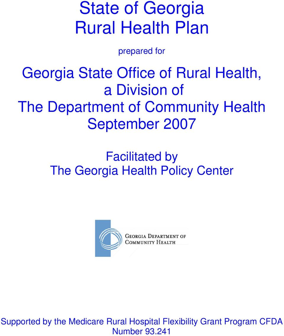 September 2007 Facilitated by The Georgia Health Policy Center