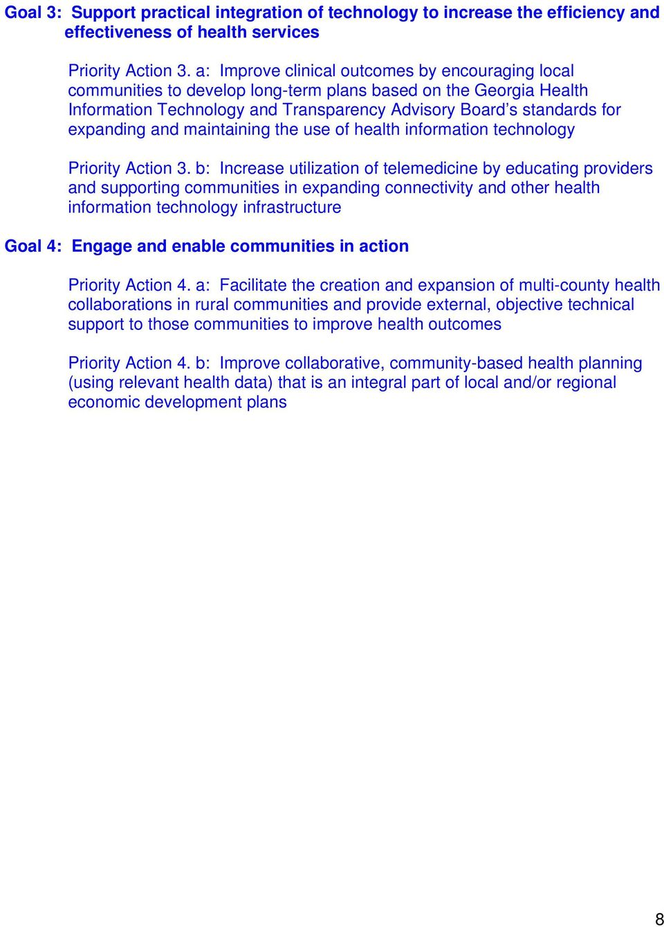 and maintaining the use of health information technology Priority Action 3.