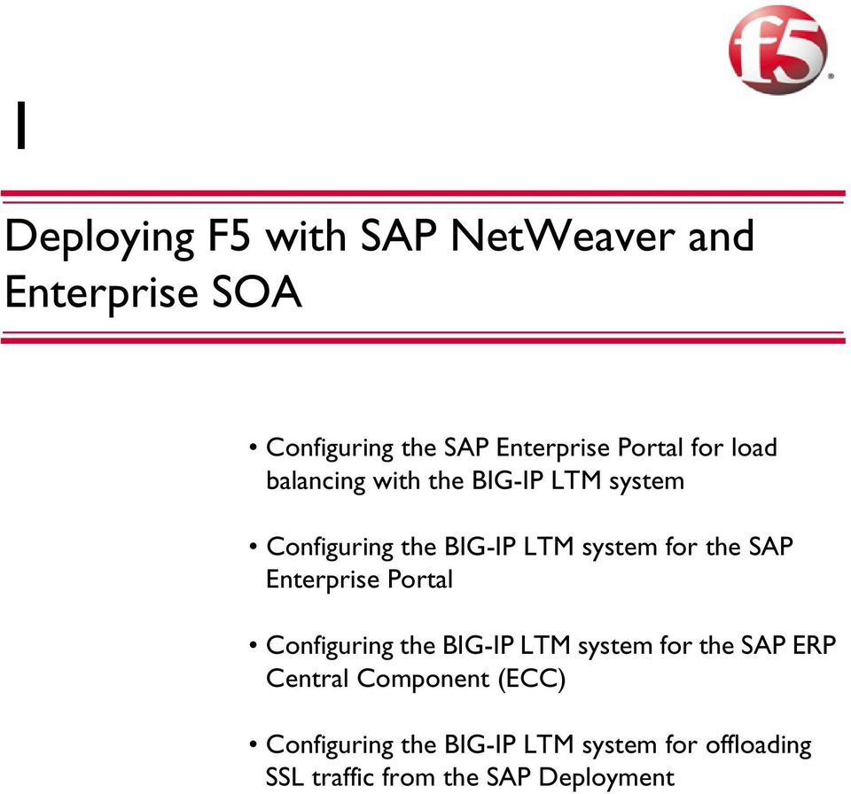for the SAP Enterprise Portal Configuring the BIG-IP LTM system for the SAP ERP Central