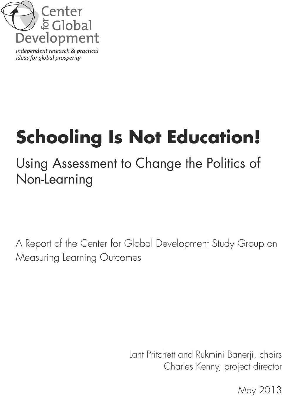Using Assessment to Change the Politics of Non-Learning A Report of the Center