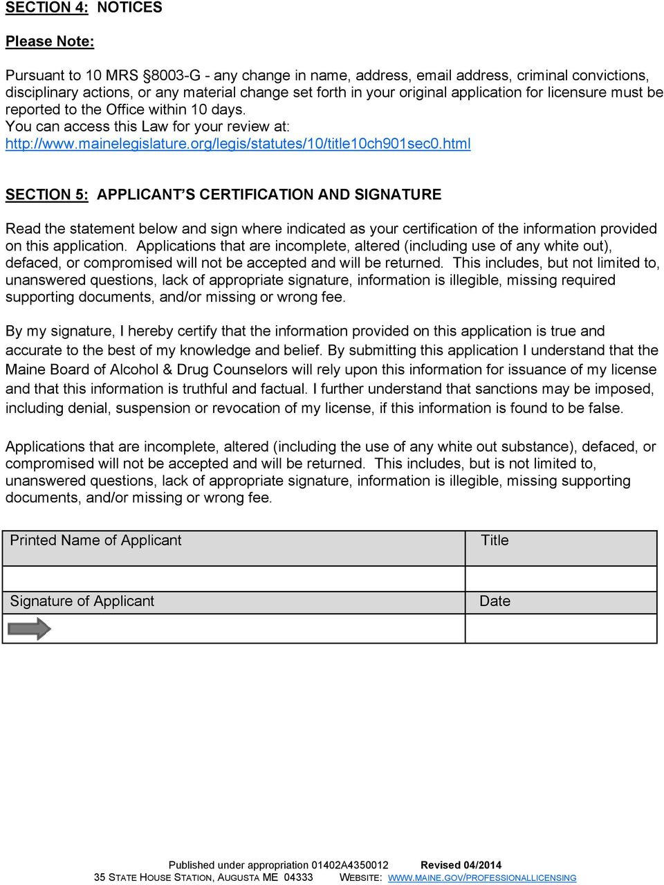 html SECTION 5: APPLICANT S CERTIFICATION AND SIGNATURE Read the statement below and sign where indicated as your certification of the information provided on this application.
