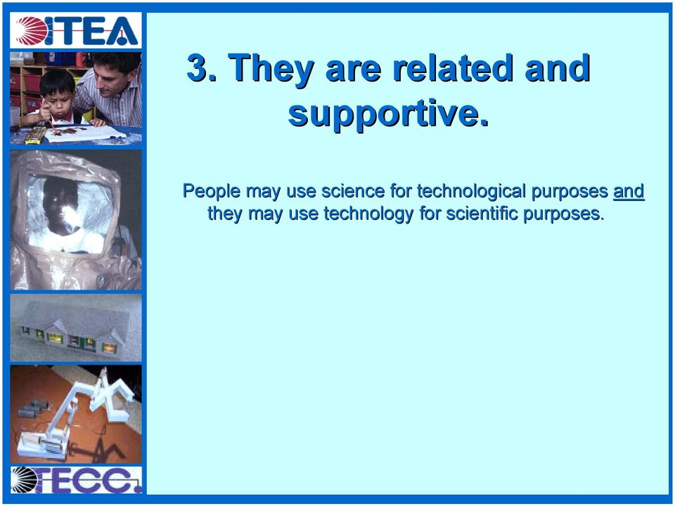 technological purposes and they