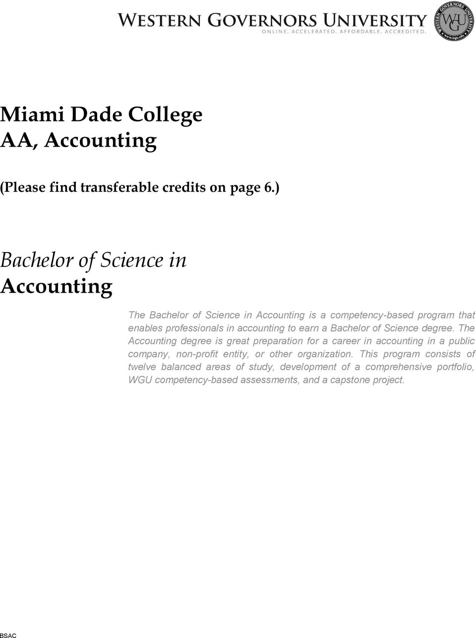 accounting to earn a Bachelor of Science degree.