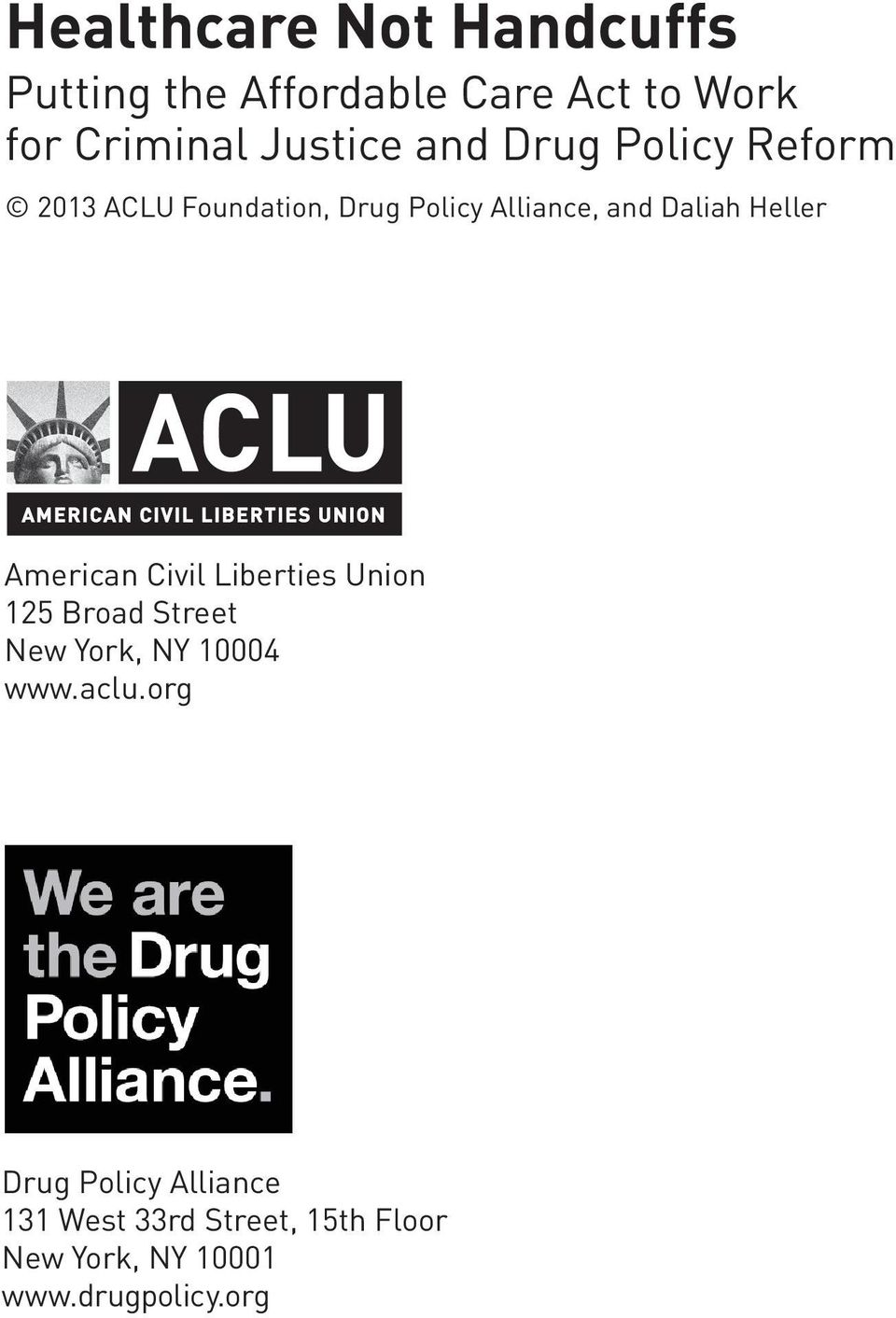 Alliance, and Daliah Heller American Civil Liberties Union 125 Broad Street New York, NY 10004 www.aclu.